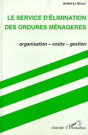 Le Service D'Elimination Des Ordures Menageres: Le Bozec, Andre