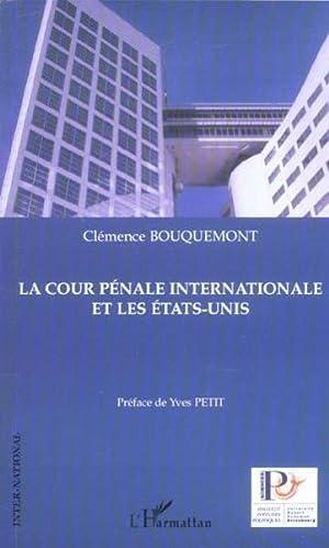 La Cour Penale Internationale Et Les Etats-Unis: Bouquemont, Clemence