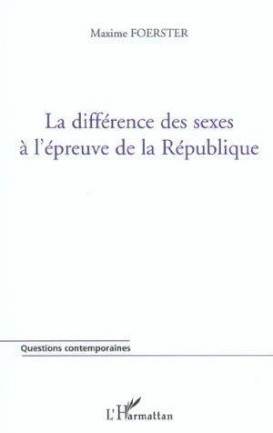 La Difference Des Sexes A L'Epreuve De: Foerster, Maxime