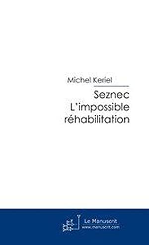 seznec. l'impossible rehabilitation