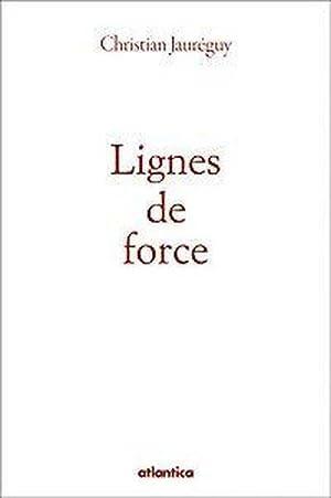 lignes de force: Jaureguy, Christian