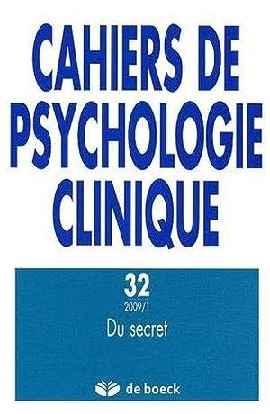 du secret: Cahiers De Psychologie