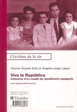 viva la republica - mémoires d'un couple: Ortiz, Vicente Vicente