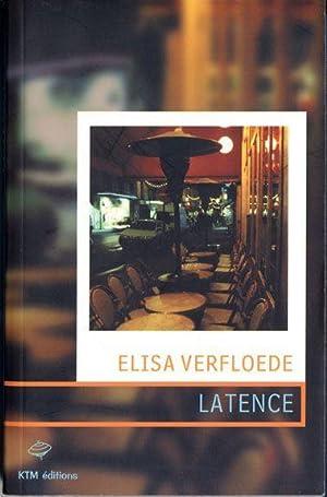 latence: Verfloede, Elisa