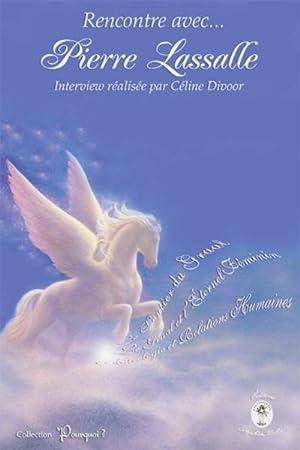 rencontre avec Pierre Lassalle: Divoor, Celine