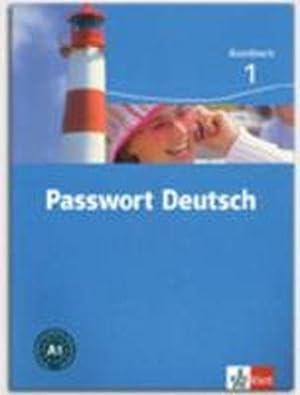Passwort Deutsch 1, Livre De L'Eleve +: Collectif
