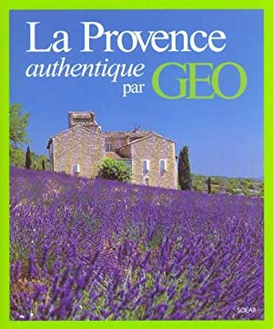 La Provence authentique par