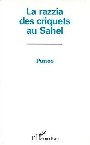 La razzia des criquets au Sahel