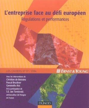 L'Entreprise Face Au Defi Europeen - Regulations Et Performances