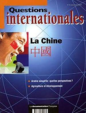 Revue Questions Internationales N.6 - Questions Internationales T.6 - La Chine