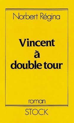 Vincent à double tour