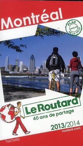 Guide Du Routard - Montréal (Edition 2013 2014): Collectif