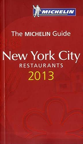 the Michelin guide - New York restaurants (édition 2013)