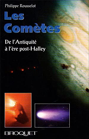 les comètes - de l'Antiquité à l'ère post-Halley