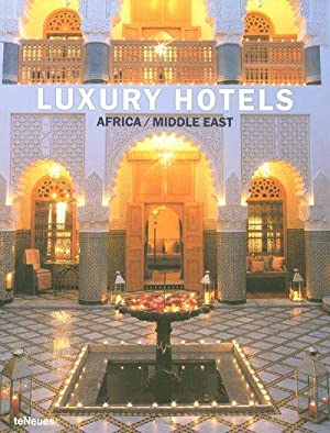 luxury hotels africa middle east