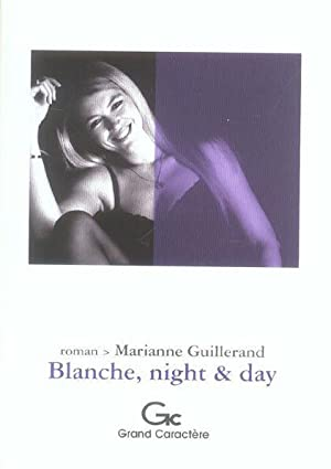 BLANCHE, NIGHT AND DAY: Collectif