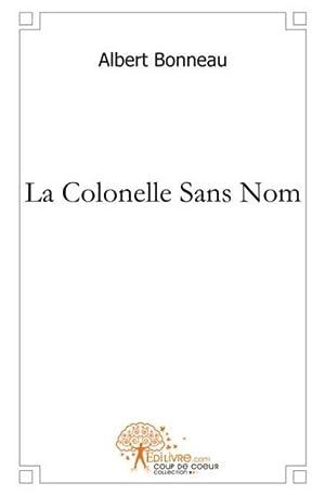 La Colonelle Sans Nom: Collectif