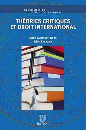 théories critiques et droit international: Collectif