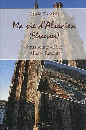 Ma Vie D Alsacien: Collectif