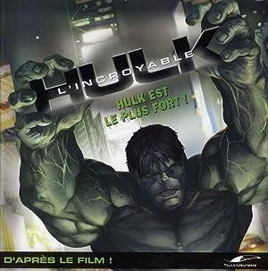 l'incroyable Hulk - Hulk est le plus fort !: Collectif