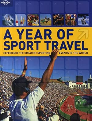 a year of sport travel - experience the greatest sporting events in the world