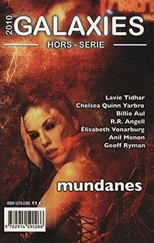 Revue Galaxies Sf - Mundanes (Edition 2010)