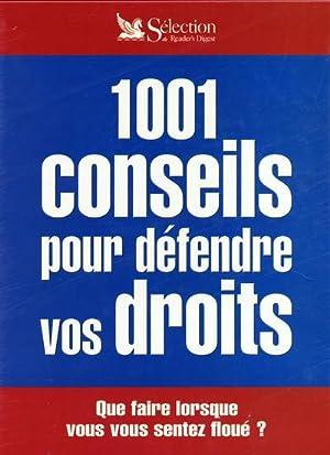 1001 conseils pour défendre vos droits