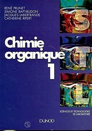 Chimie Organique - Tome 1 - 2eme Edition