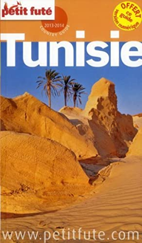 GUIDE PETIT FUTE - COUNTRY GUIDE - Tunisie (édition 2013-2014)