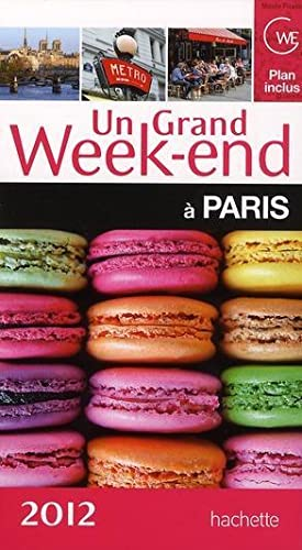 Un Grand Week-End - A Paris (Edition 2012)