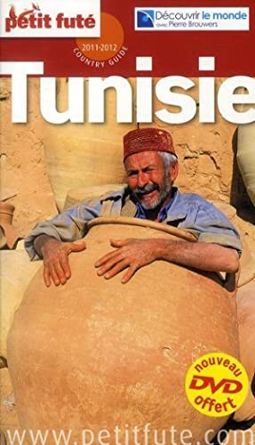 GUIDE PETIT FUTE - COUNTRY GUIDE - Tunisie (édition 2011 2012)