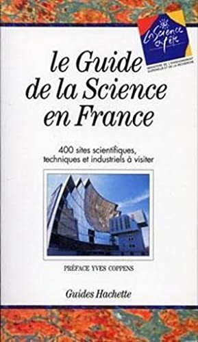 LE GUIDE DE LA SCIENCE EN FRANCE