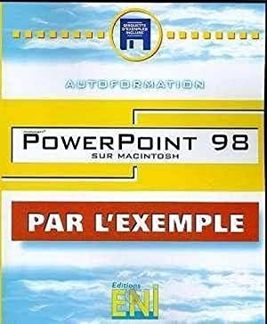 powerpoint 98 sur macintosh (par l'exemple)