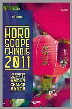 Horoscope chinois 2011: Collectif