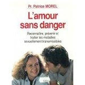 L'amour sans danger