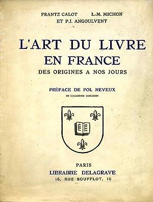L'art du livre en France des origines: Collectif