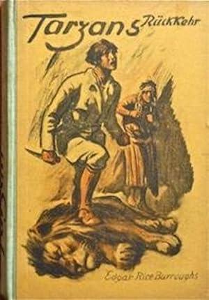 Tarzans Rückkehr in den Urwald [Le retour de Tarzan dans la forêt]: Rice Burroughs (Edgar),