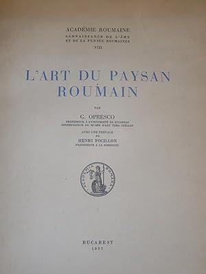 L'art du paysan roumain.: OPRESCO, G.