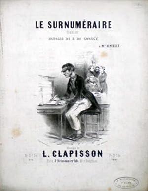Le surnuméraire, chanson, paroles de F. de Courcy, musique de L. Clapisson: Clapisson