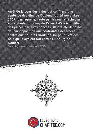 Arrêt de la cour des aides qui: France. Cour des