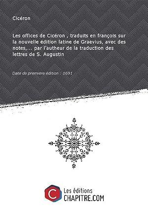 Les offices de Cicéron [édition 1691]: Cicéron (0106-0043 av.