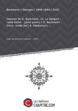 Partition de musique : La Sangalli : Bachmann Georges 1848-1894