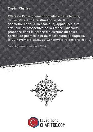 Effets de l'enseignement populaire de la lecture,: Dupin, Charles (1784-1873)