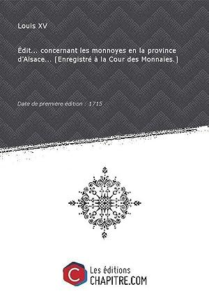 Edit. concernant les monnoyes en la province: Louis XV (roi
