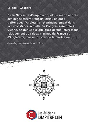 De la Nécessité d'employer quelque marin auprès: Laignel, Gaspard (1769-1856)