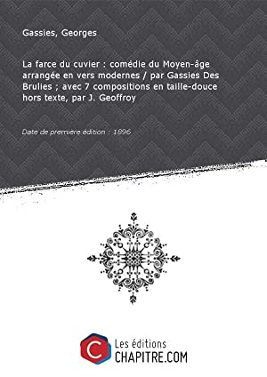 La farce du cuvier : comédie du: Gassies, Georges (1862-1933)