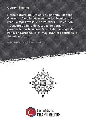 Messe paroissiale (3e éd. ) , parMreEstienne: Guerry, Étienne (16.-17.