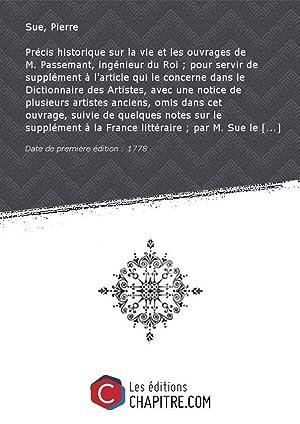 Précis historique sur la vie et les: Sue, Pierre (1739-1816)