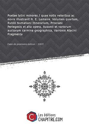 Poetae latini minores quae notis veteribus ac