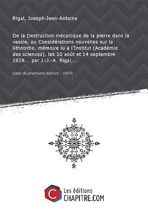 De la Destruction mécanique de la pierre: Rigal, Joseph-Jean-Antoine (Dr)